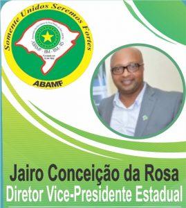 Vice Presidente Estadual Jairo Rosa